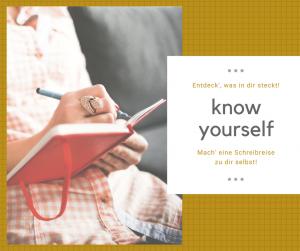 know yourself: eine Schreibreise zu dir selbst @ Tirol, Mieders   Seminarhaus Zeit&Raum